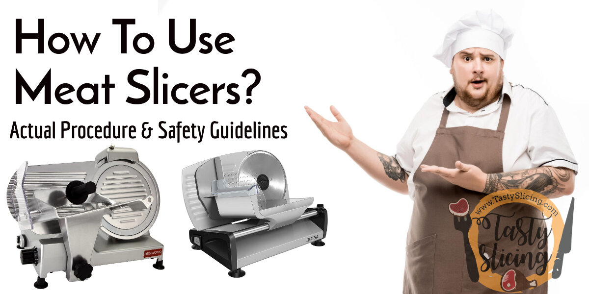 How to use meat slicers